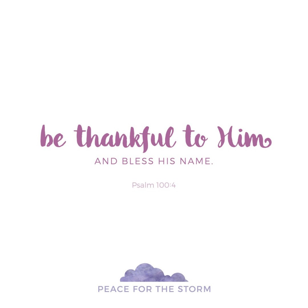 Peace for the Storm Quotes - Be Thankful to Him