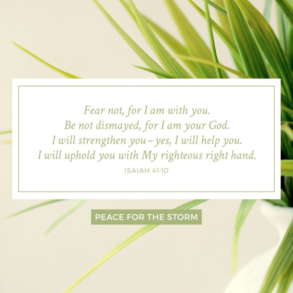 Peace for the Storm Quotes - I Will Uphold You with My Righteous Right Hand