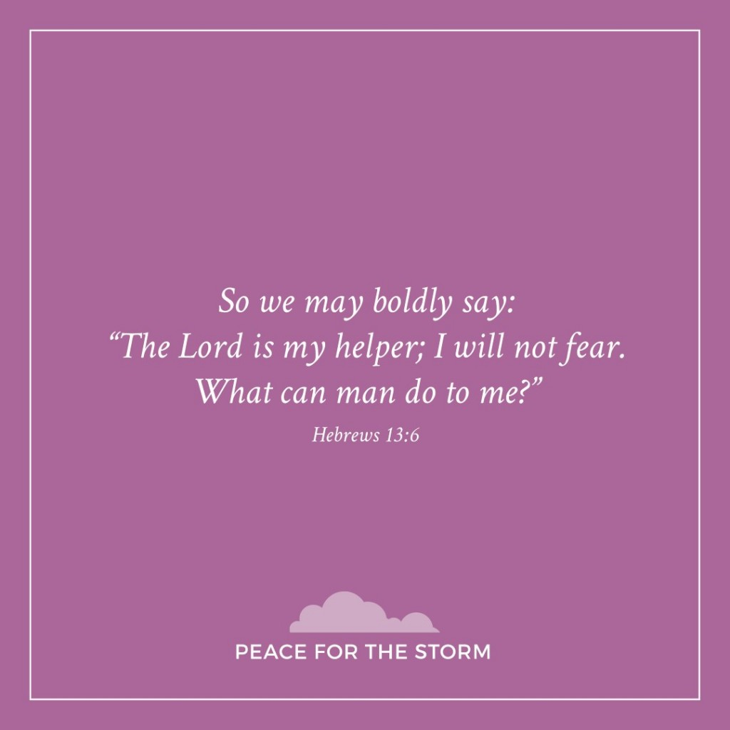 Peace for the Storm Quotes - The Lord is My Helper