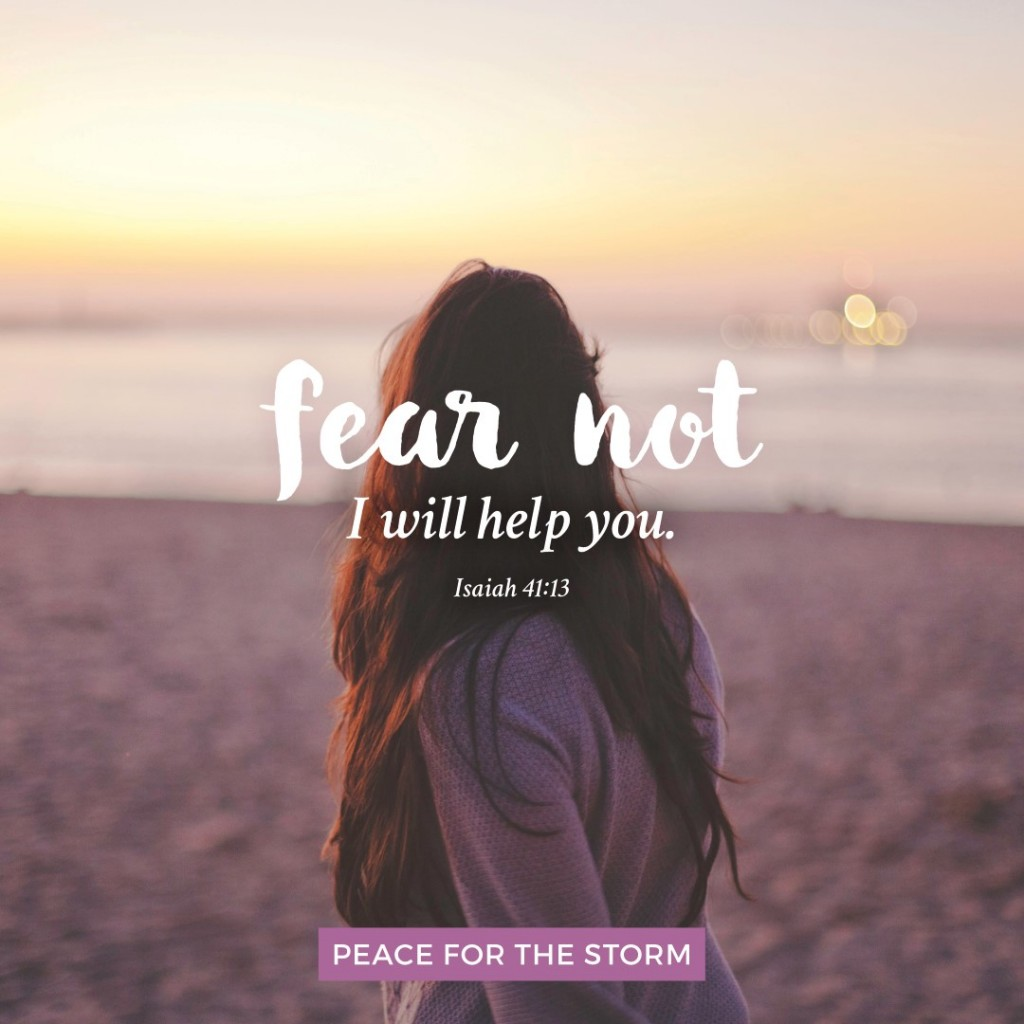 Peace for the Storm Quotes - Fear Not