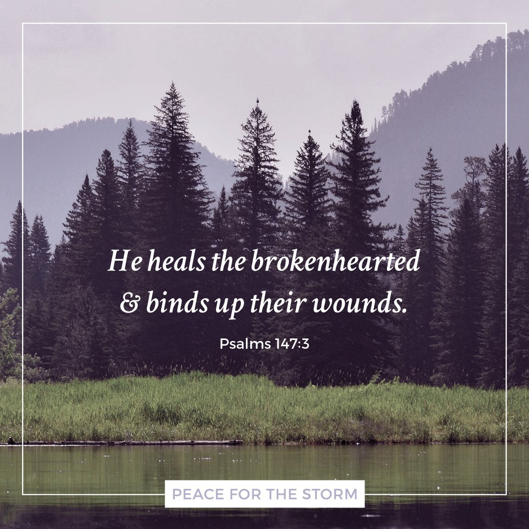 Peace for the Storm Quotes - He Heals the Brokenhearted
