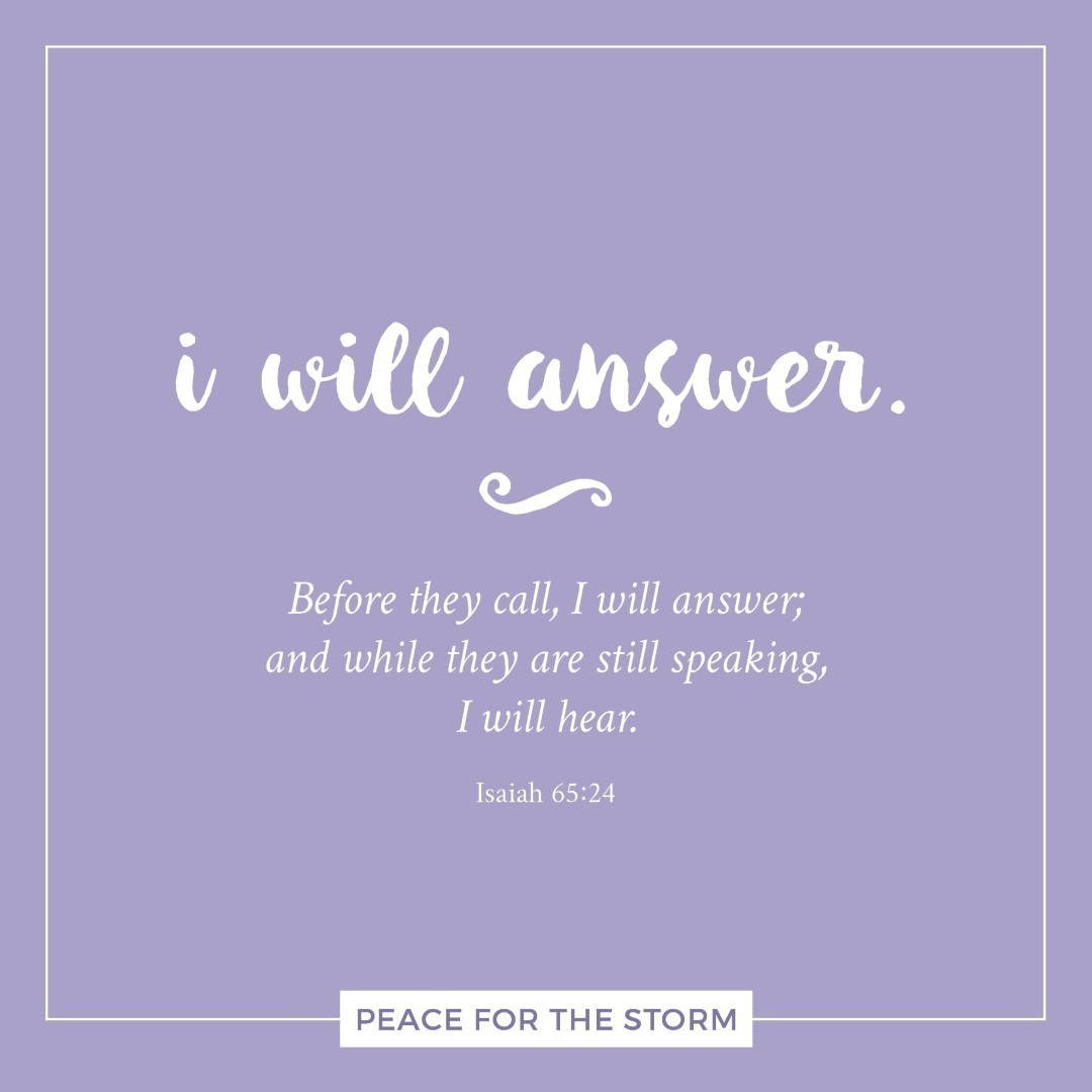 Peace for the Storm Quotes - I Will Answer