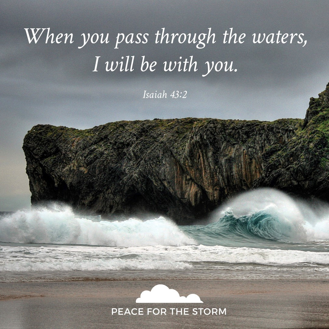 Peace for the Storm Quotes - Pass Through the Waters