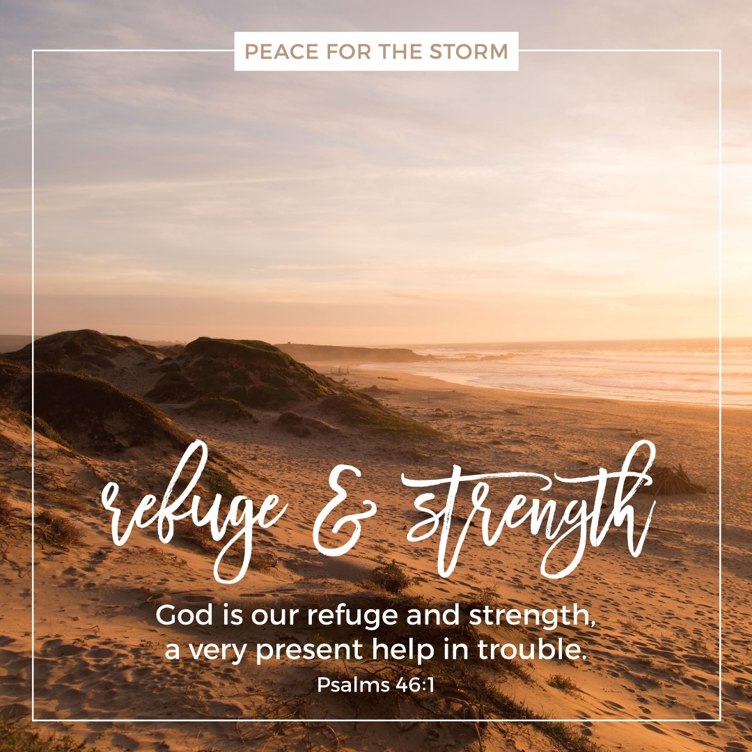 Peace for the Storm Quotes - Refuge and Strength