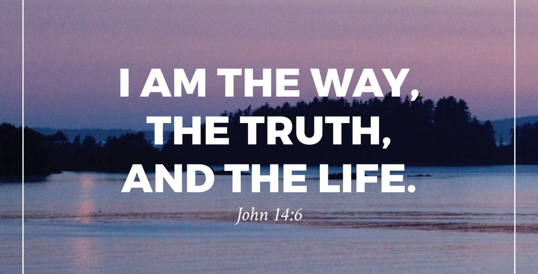 The Way, the Truth, and the Life. - Peace for the Storm