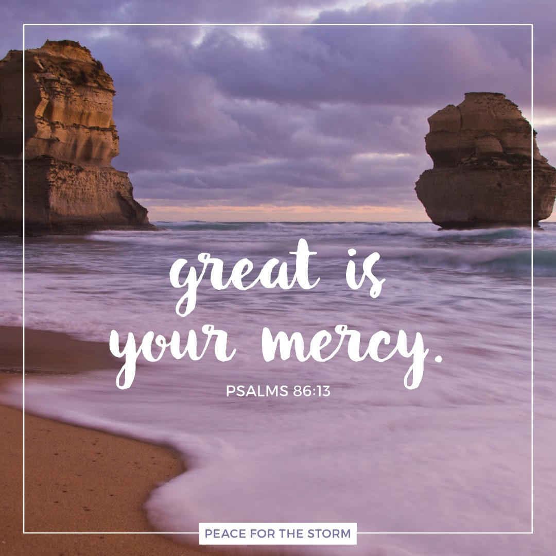 Peace for the Storm Quotes - Great is Your Mercy