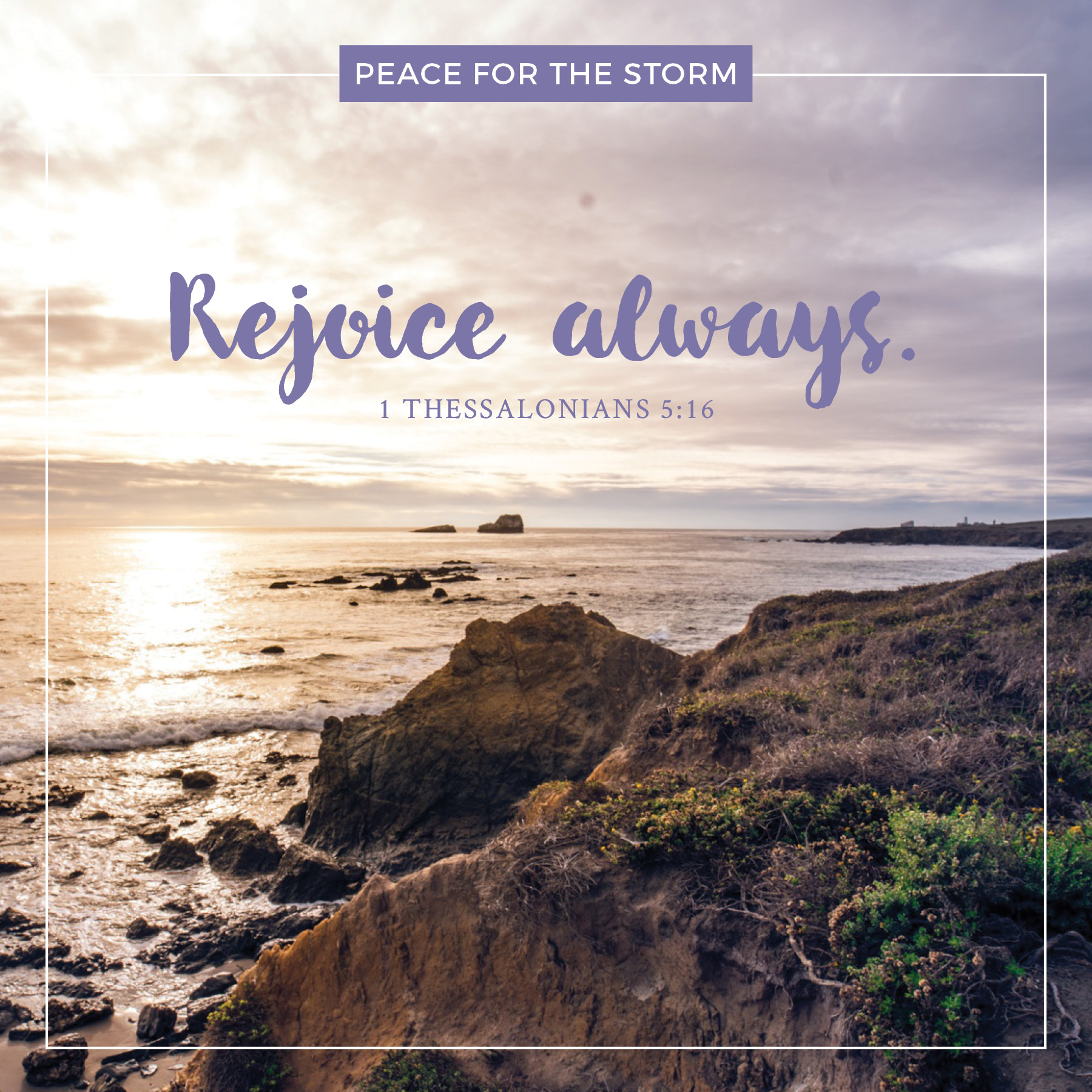 Peace for the Storm Quotes - Rejoice Always