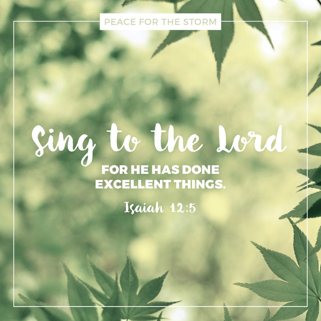 Peace for the Storm Quotes - Sing to the Lord