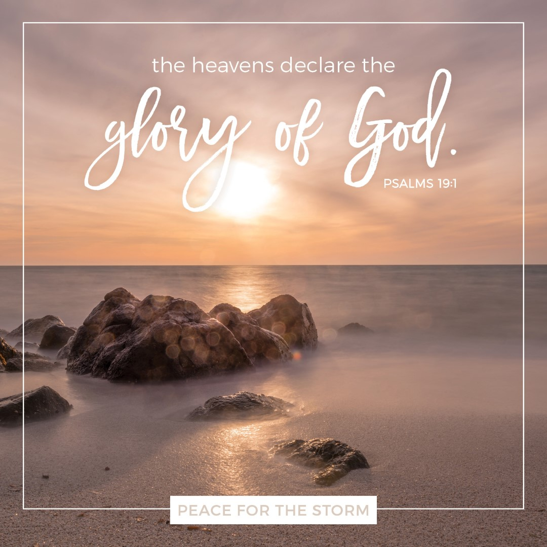 Peace for the Storm Quotes - The Heavens Declare