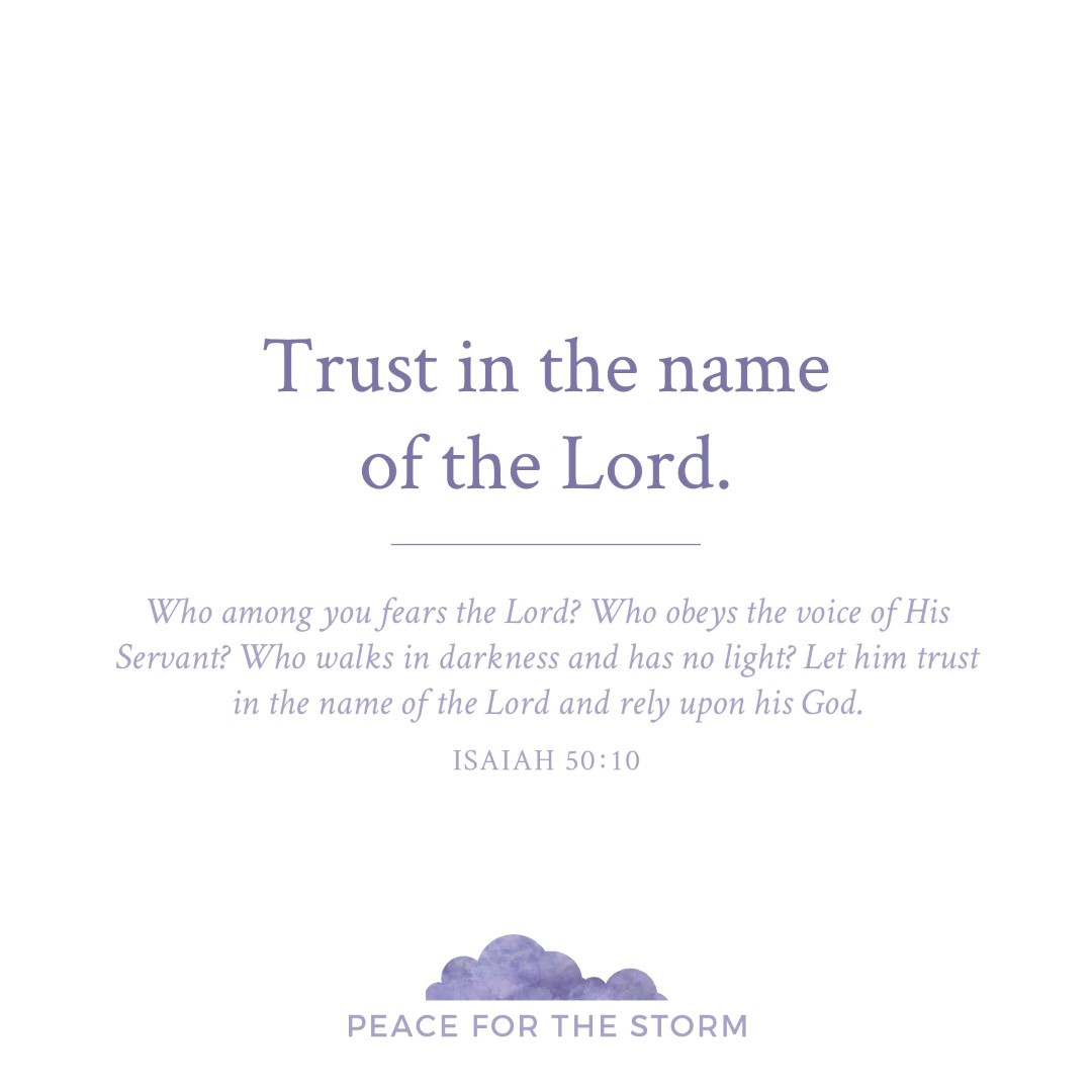 Peace for the Storm Quotes - Trust in the Name of the Lord