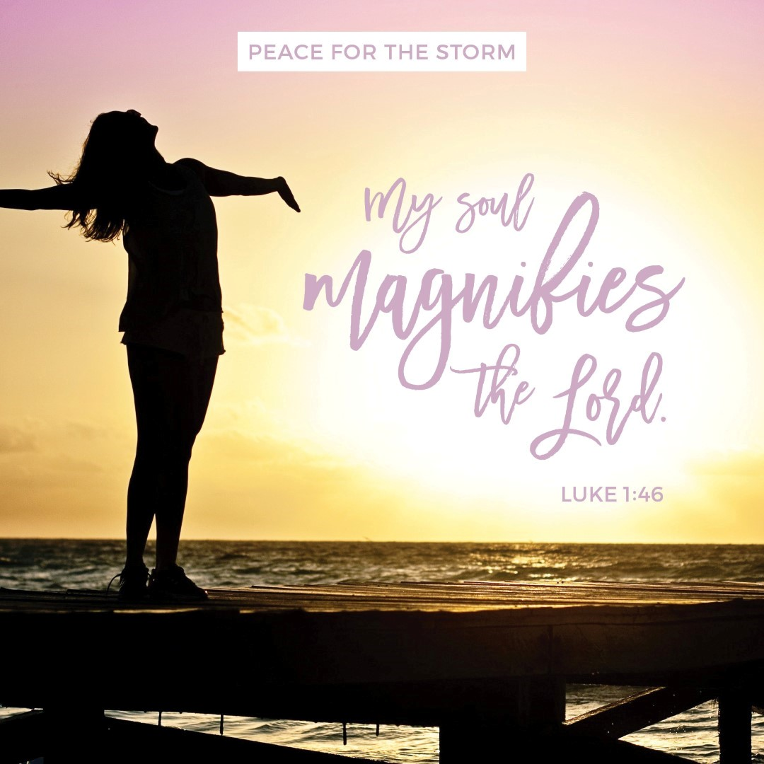 Peace for the Storm Quotes - My Soul Magnifies the Lord