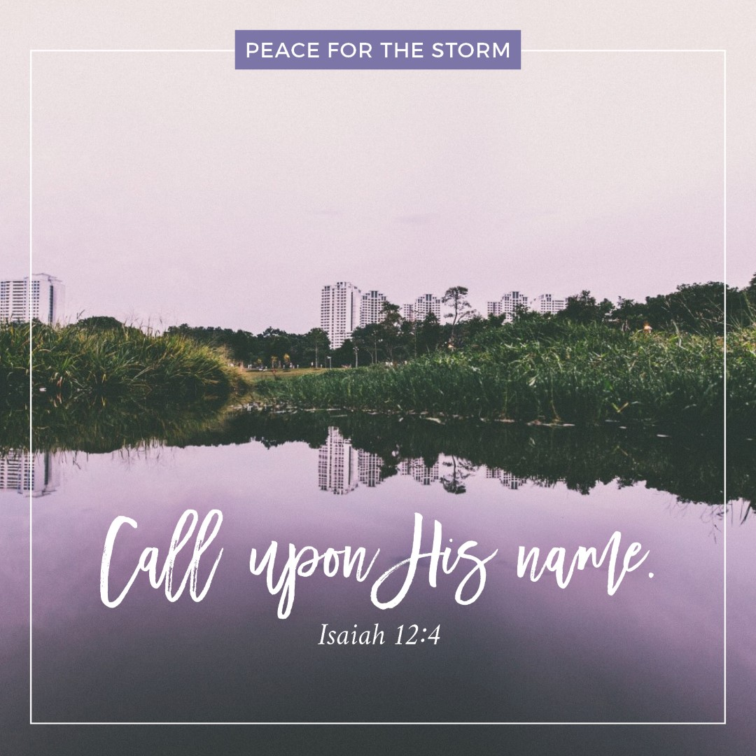 Peace for the Storm Quotes - Call Upon His Name