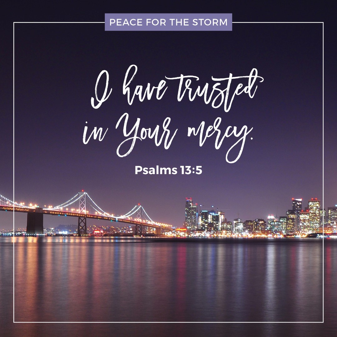 Peace for the Storm Quotes - I Have Trusted in Your Mercy