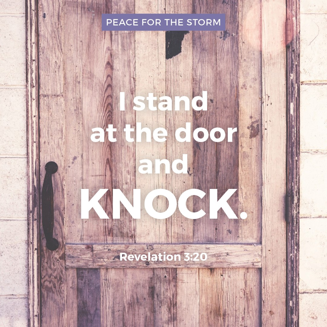 Peace for the Storm Quotes - I Stand at the Door