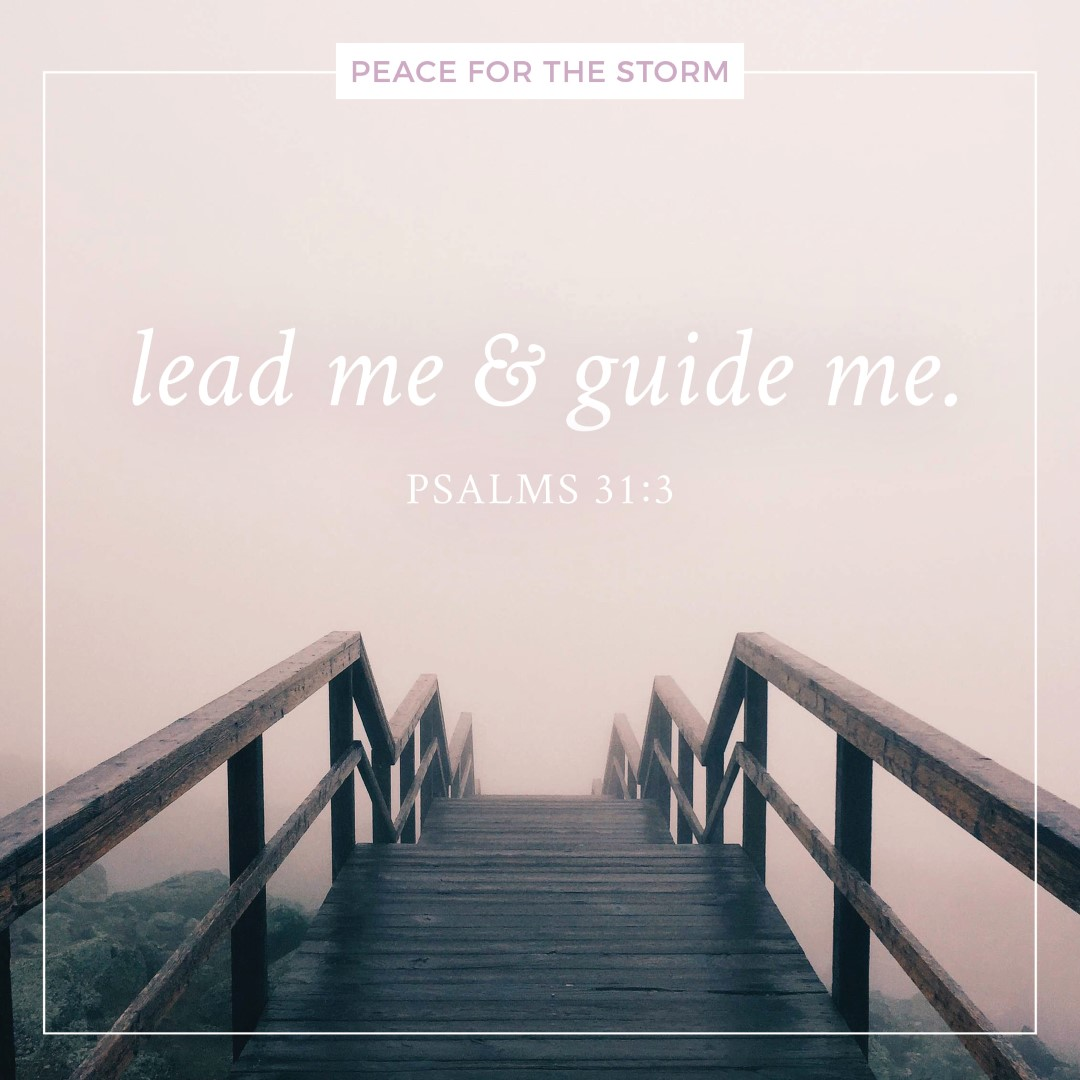 Peace for the Storm Quotes - Lead Me and Guide Me