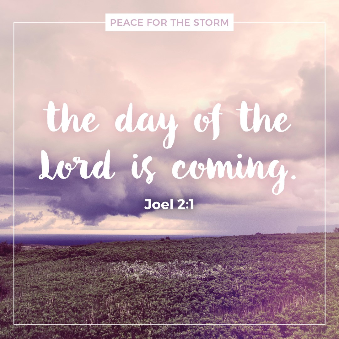 Peace for the Storm Quotes - The Day of the Lord