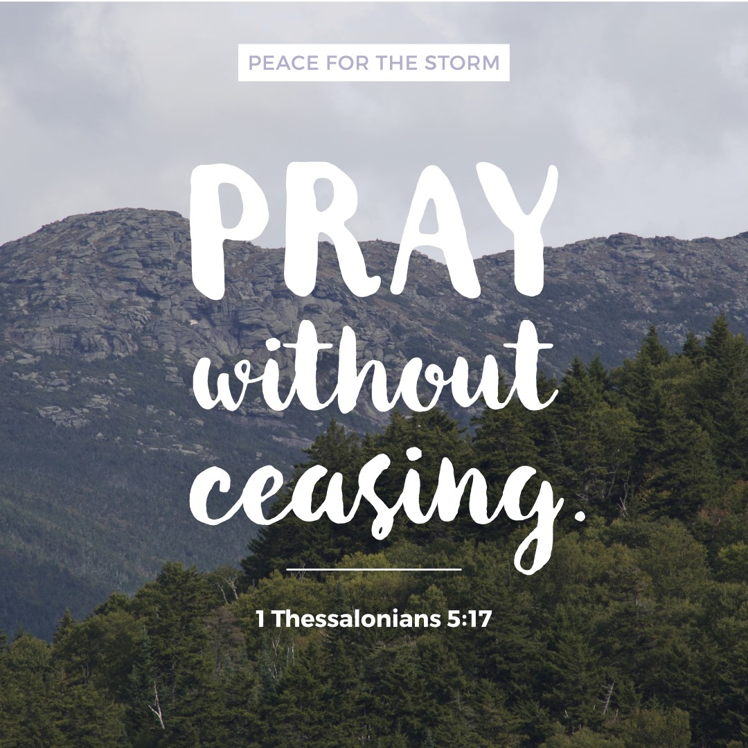 Pray without ceasing peace for the storm peace for the storm quotes pray without ceasing thecheapjerseys Choice Image