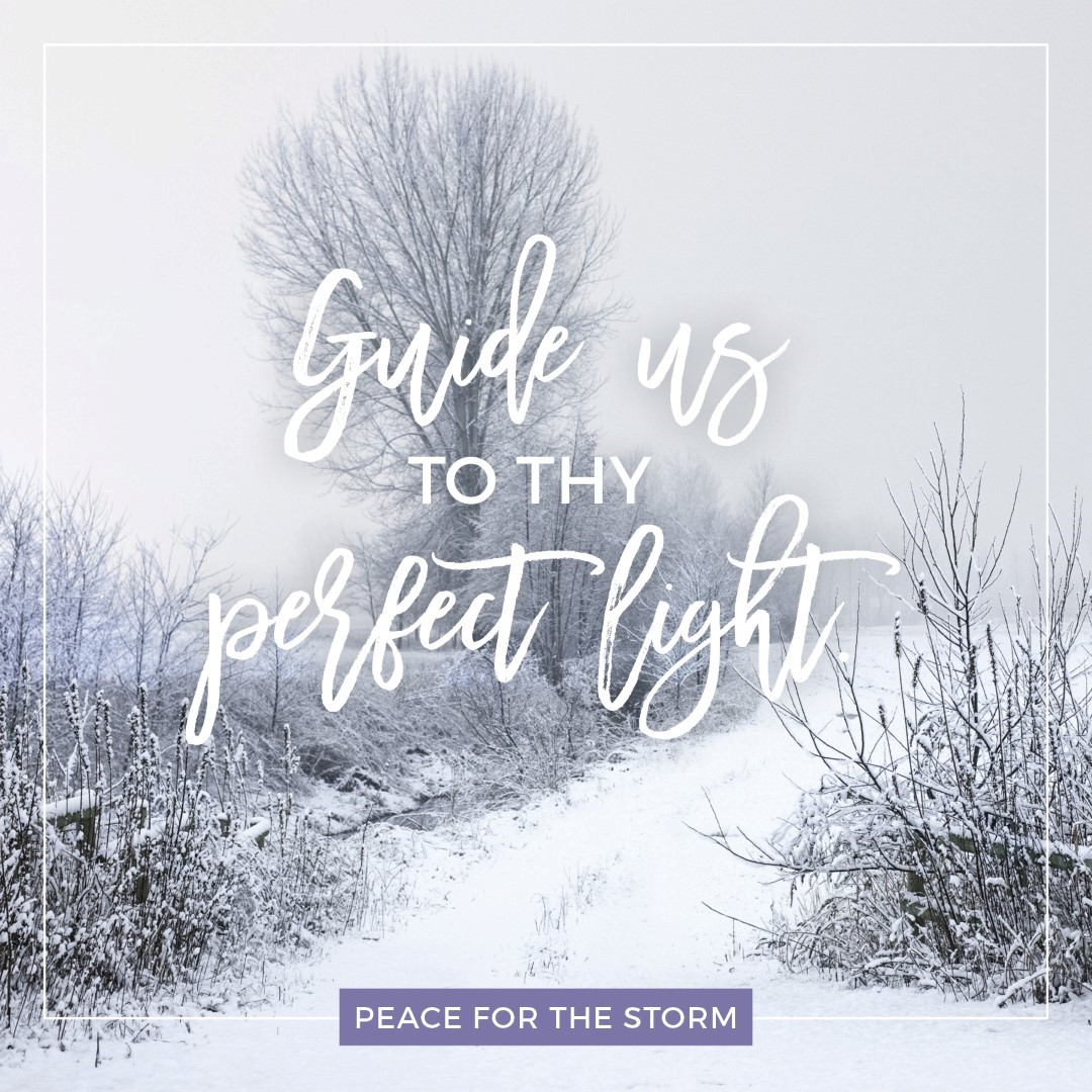 peace-for-the-storm-quotes-guide-us-to-thy-perfect-light