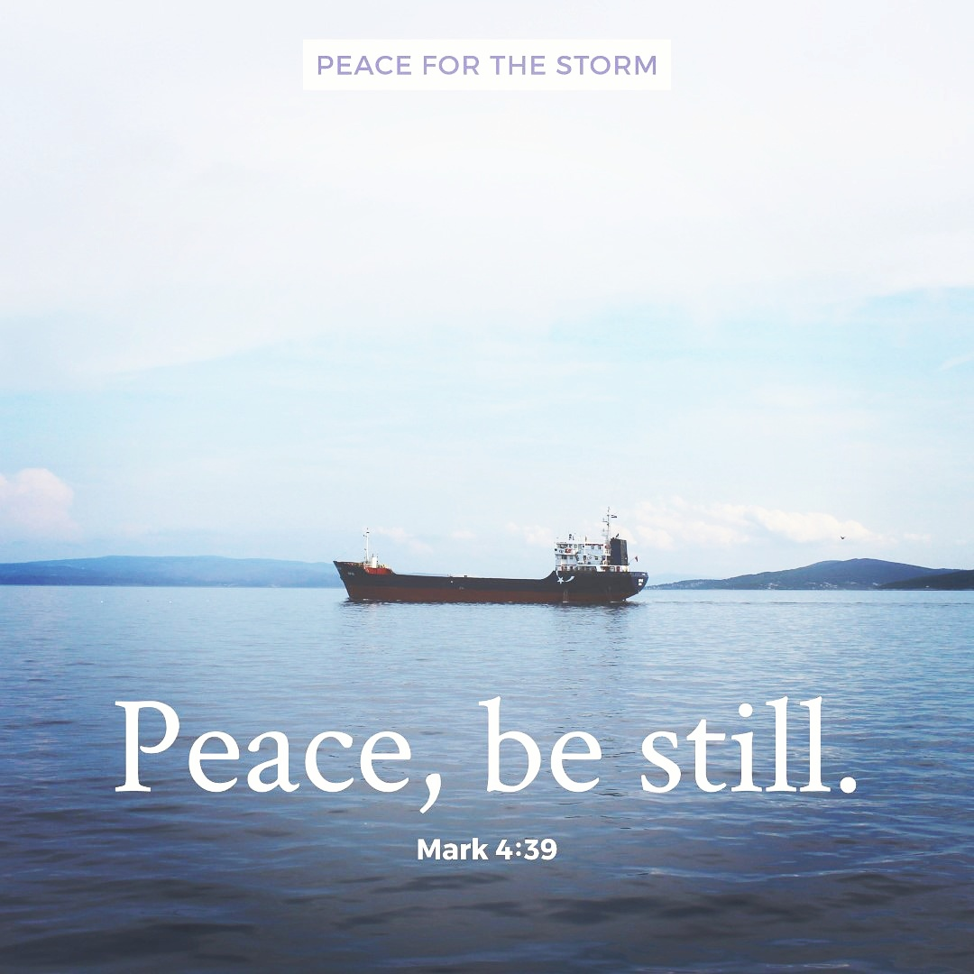 Peace for the Storm Quotes - Peace Be Still2